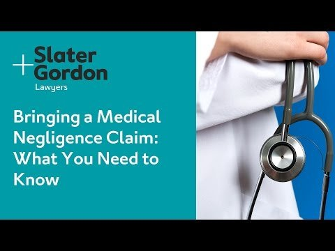 Bringing a Medical Negligence Claim: What You Need to Know